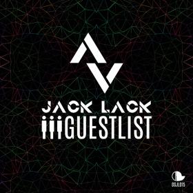 JACK LACK - GUESTLIST